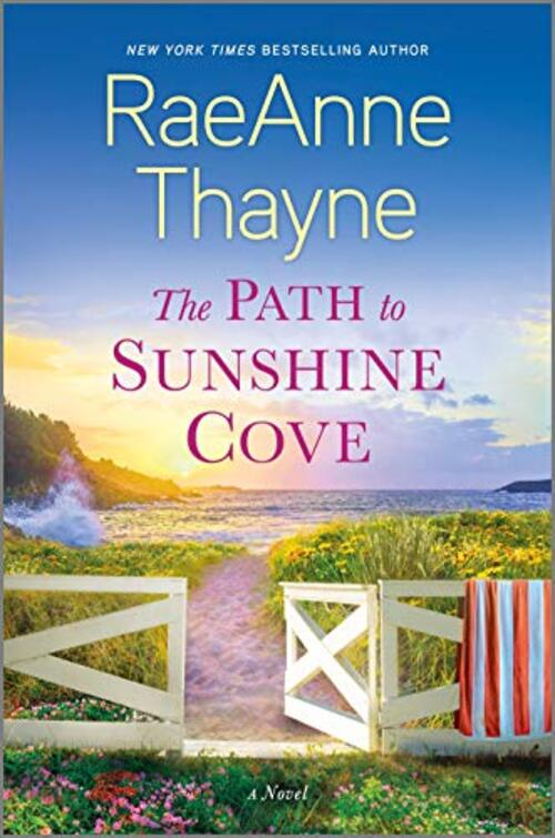 The Path to Sunshine Cove by RaeAnne Thayne