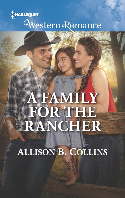 A FAMILY FOR THE RANCHER