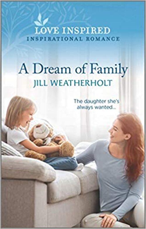 A Dream of Family by Jill Weatherholt