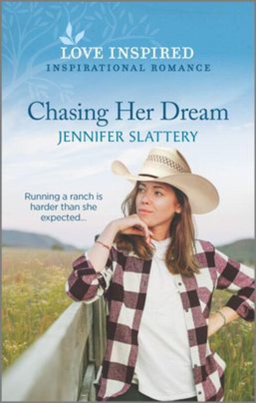 Chasing Her Dream by Jennifer Slattery