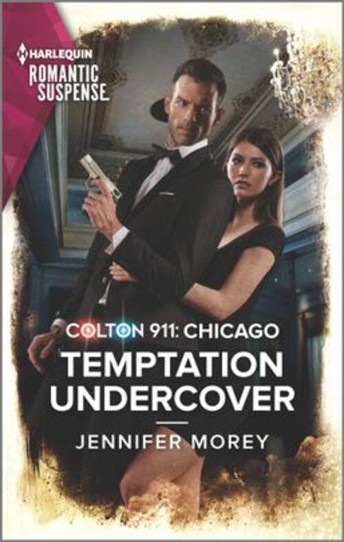 Colton 911: Temptation Undercover by Jennifer Morey