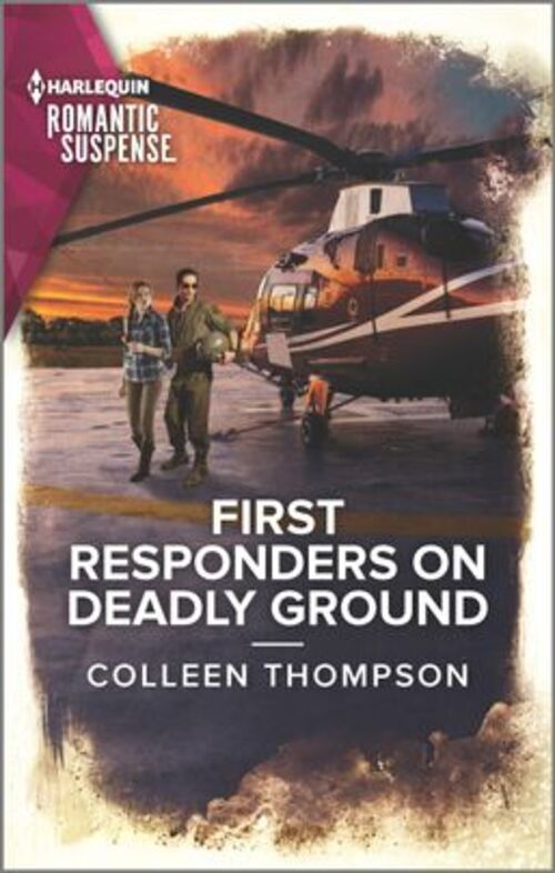 First Responders on Deadly Ground by Colleen Thompson