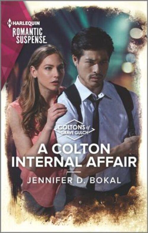 A Colton Internal Affair by Jennifer D. Bokal