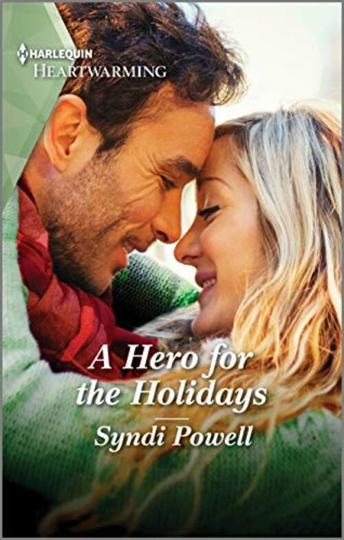 A Hero for the Holidays by Syndi Powell