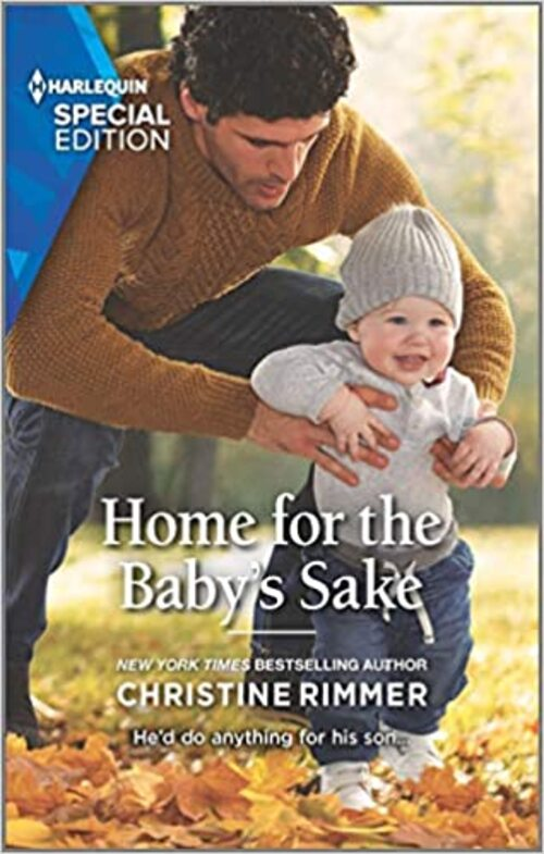 Home for the Baby's Sake by Christine Rimmer