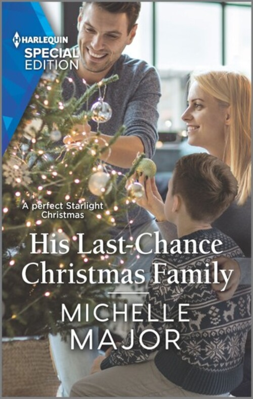 His Last-Chance Christmas Family by Michelle Major