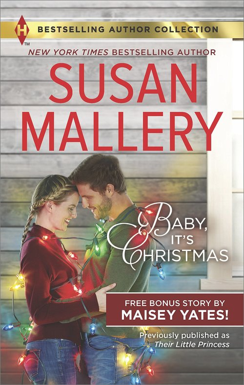 Baby, It's Christmas by Susan Mallery