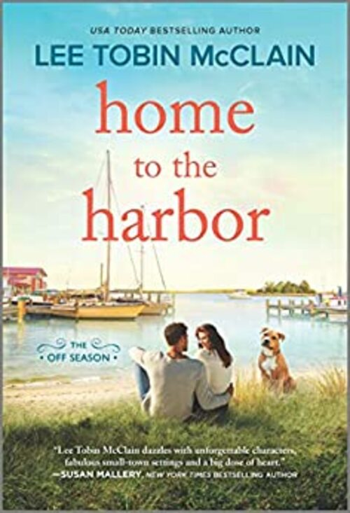 Home to the Harbor by Lee Tobin McClain