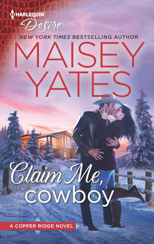 Claim Me, Cowboy by Maisey Yates