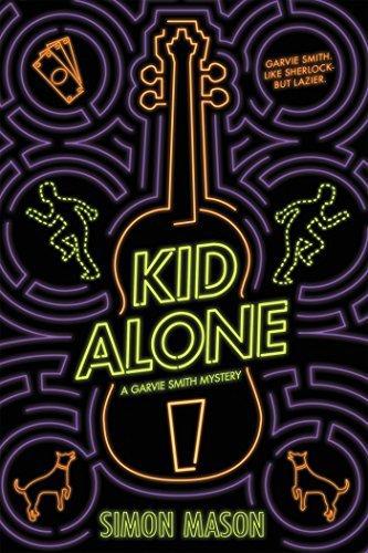 Kid Alone: A Garvie Smith Mystery