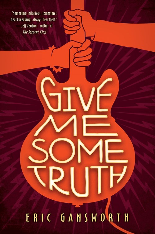 Give Me Some Truth by Eric Gansworth