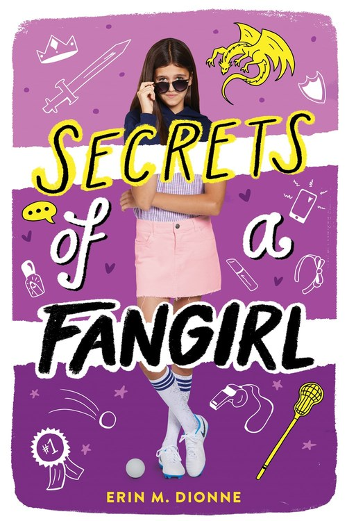 Secrets of a Fangirl by Erin Dionne