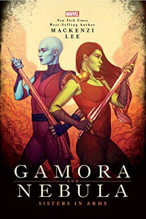 Gamora and Nebula by Mackenzi Lee