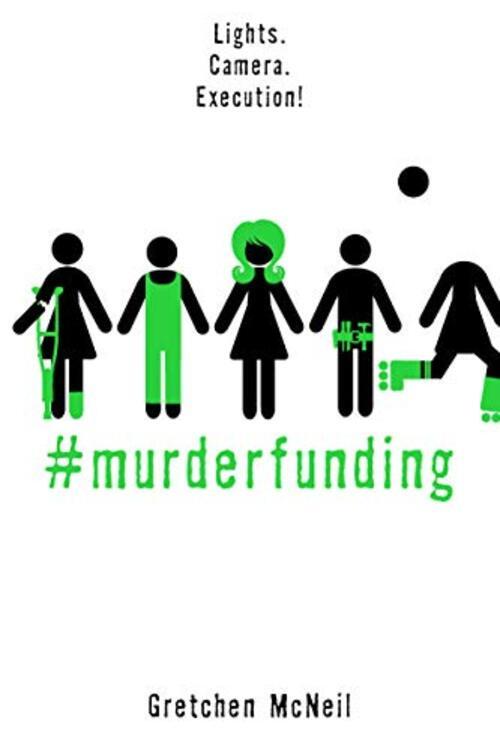 #MurderFunding by Gretchen Mcneil