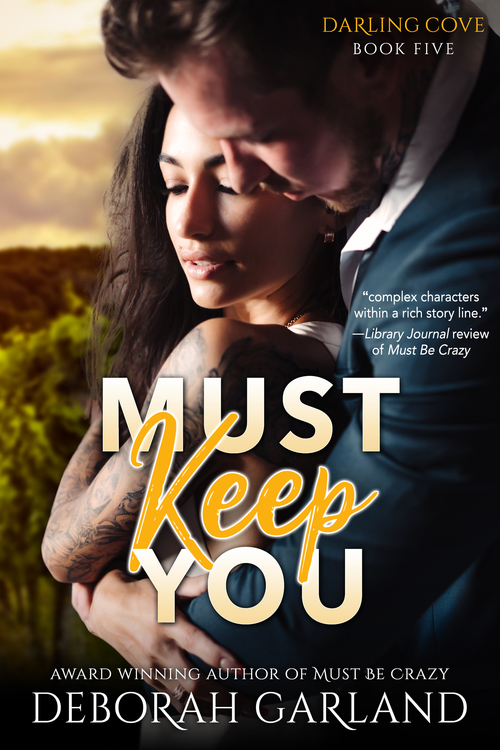 Must Keep You by Deborah Garland
