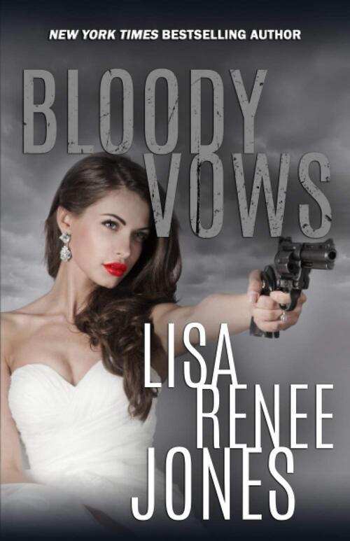 Bloody Vows by Lisa Renee Jones