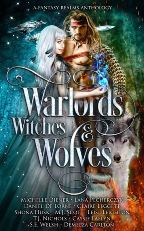 Warlords, Witches & Wolves by Michelle Diener