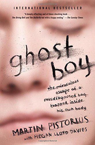 Ghost Boy by Martin Pistorius