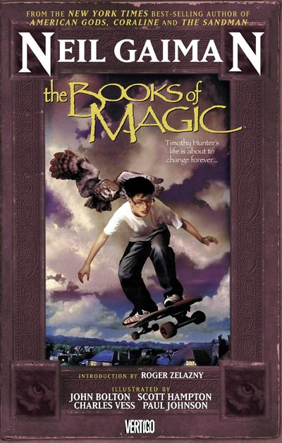 The Books of Magic by Neil Gaiman
