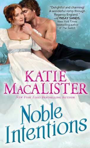 Noble Intentions by Katie MacAlister