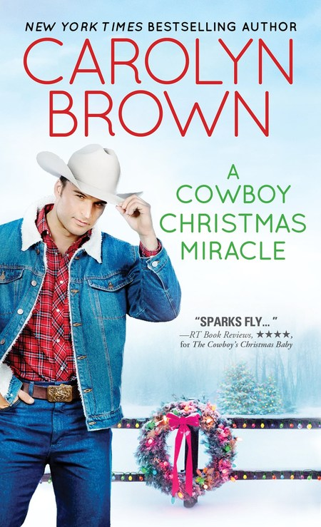 A Cowboy Christmas Miracle by Carolyn Brown