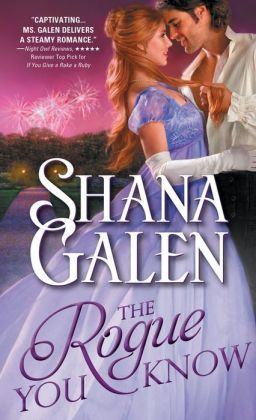 The Rogue You Know by Shana Galen