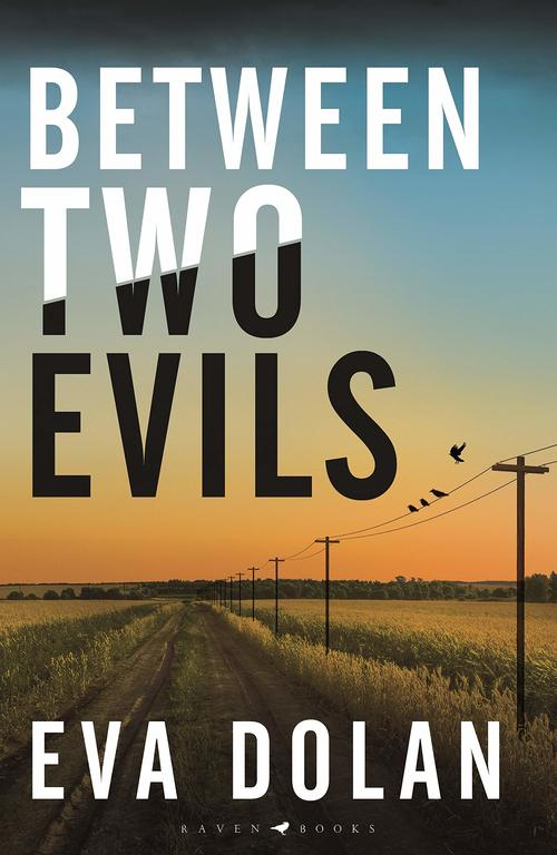Between Two Evils by Eva Dolan