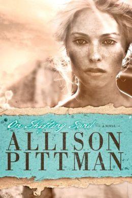 On Shifting Sand by Allison Pittman