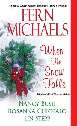 When the Snow Falls by Fern Michaels