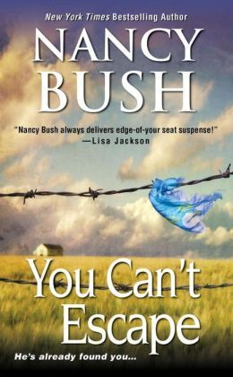 You Can't Escape by Nancy Bush