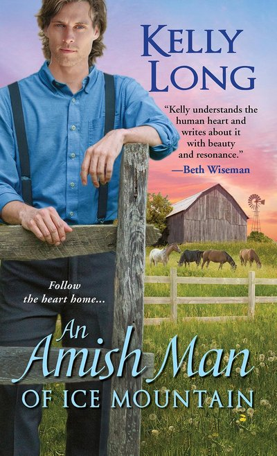 An Amish Man Of Ice Mountain by Kelly Long