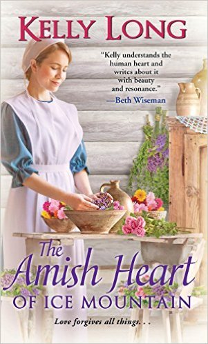 The Amish Heart of Ice Mountain by Kelly Long