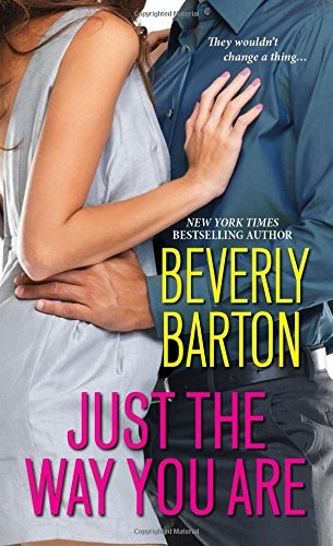 Just The Way You Are by Beverly Barton