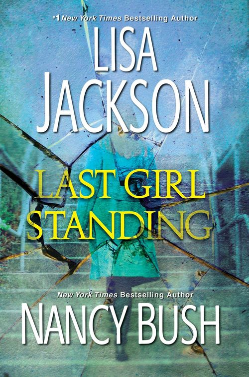 Last Girl Standing by Lisa Jackson