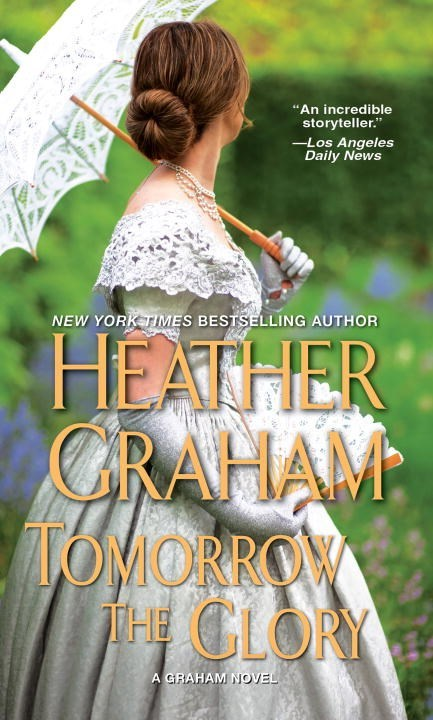 Tomorrow the Glory by Heather Graham