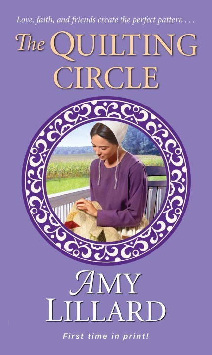 The Quilting Circle by Amy Lillard