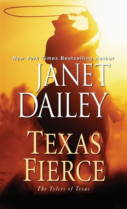 Texas Fierce by Janet Dailey