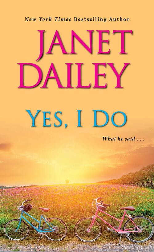 Yes, I Do by Janet Dailey