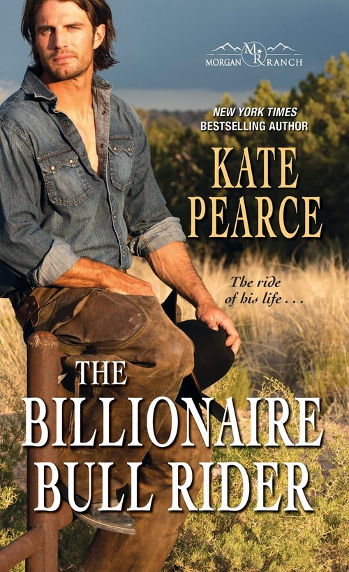 The Billionaire Bull Rider by Kate Pearce