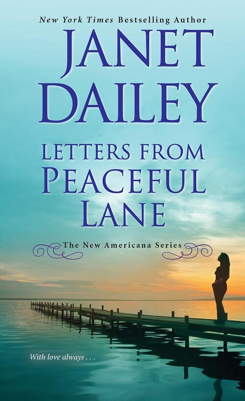 Letters from Peaceful Lane by Janet Dailey