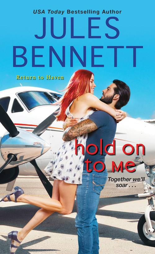 Hold On to Me by Jules Bennett