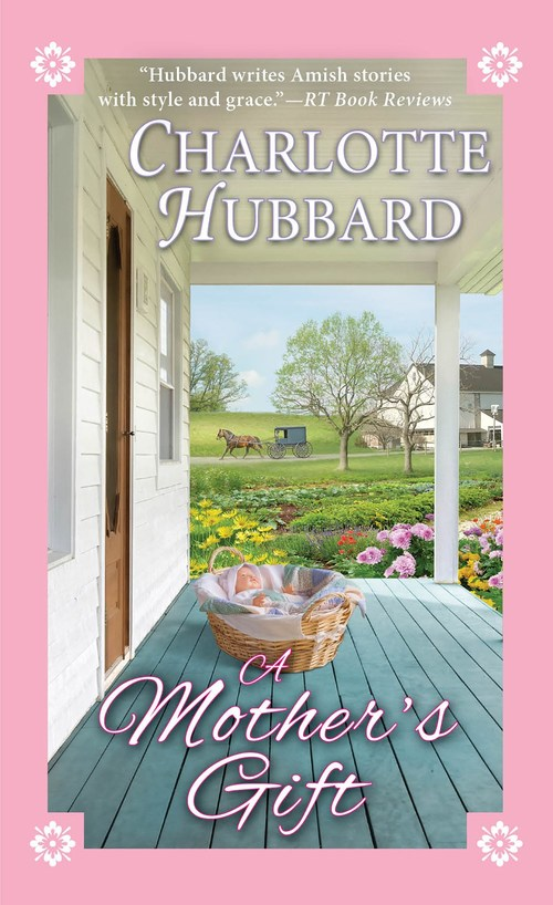 A Mother's Gift by Charlotte Hubbard