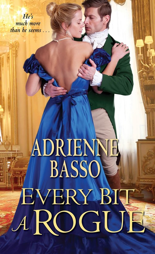 Every Bit a Rogue by Adrienne Basso
