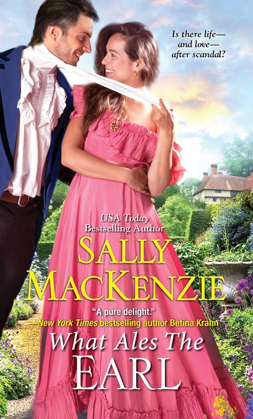 What Ales the Earl by Sally MacKenzie