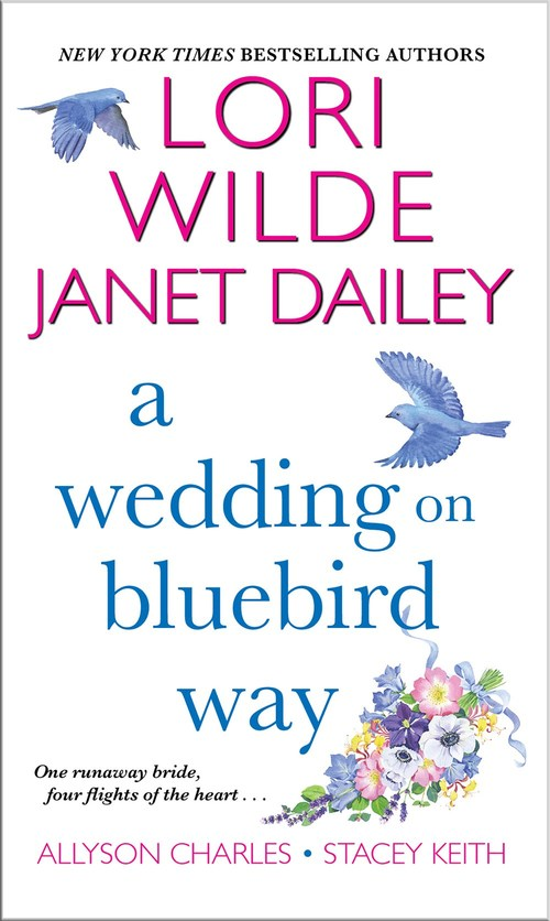 A Wedding on Bluebird Way by Janet Dailey