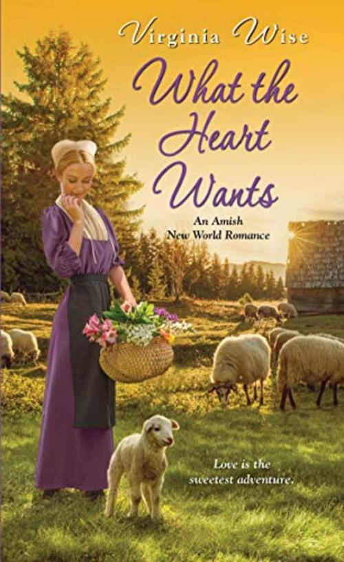 What the Heart Wants by Virginia Wise