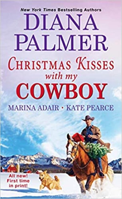 Christmas Kisses with My Cowboy by Diana Palmer