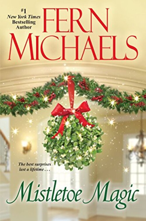 Mistletoe Magic by Fern Michaels