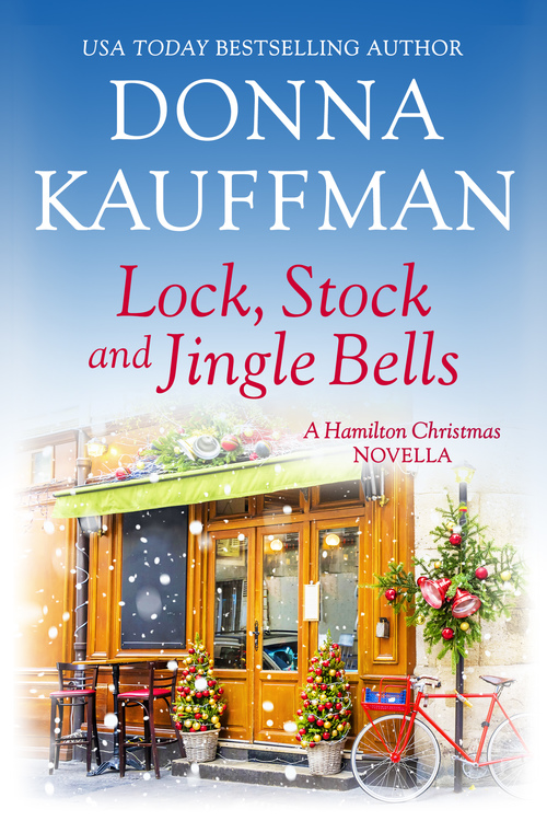 Lock, Stock, and Jingle Bells by Donna Kauffman