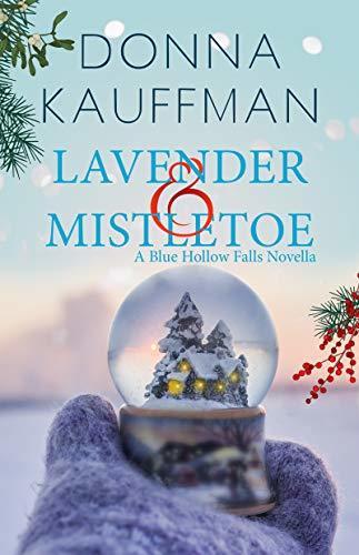 Lavender & Mistletoe by Donna Kauffman